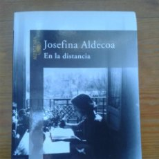 Libros de segunda mano: EN LA DISTANCIA. JOSEFINA ALDECOA.. Lote 53098386