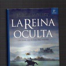 Libros de segunda mano: LA REINA OCULTA - JORGE MOLIST - MR 2007. Lote 53240559