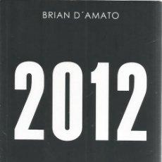 Libros de segunda mano: BRIAN D'AMATO. 2012. RM72363. . Lote 53267262