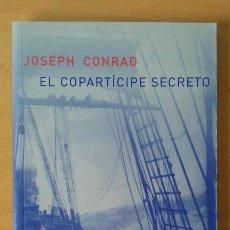 Libros de segunda mano: EL COPARTÍCIPE SECRETO. JOSEPH CONRAD. ATALANTA.. Lote 53295698