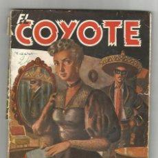Libros de segunda mano: EL COYOTE 24 TODA UNA SEÑORA. J. MALLORQUI, F. BATET. EDICIONES CLIPER 1946. Lote 53492780