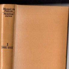 Libros de segunda mano: MANUEL DE PEDROLO : NOVEL.LES CURTES 1 - 1952/55 (EDICIONS 62, 1975) CATALÁN. Lote 53508017