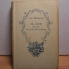 Libros de segunda mano: G.K. CHEESTERTON EL CLUB DE LOS INCOMPRENDIDOS EDITORIAL TARTESSOS -6 DELFINES- AÑO 1942. Lote 53527135