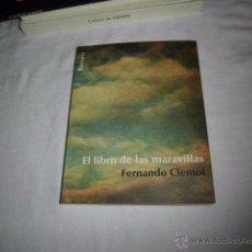 Libros de segunda mano: EL LIBRO DE LAS MARAVILLAS FERNANDO CLEMOT.EDITORIAL BARATARIA 2011. Lote 53567747
