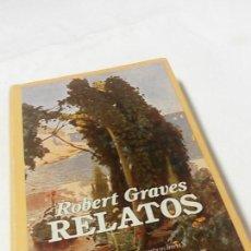 Libros de segunda mano: RELATOS. ROBERT GRAVES. COLECCIÓN 'NARRATIVAS CONTEMPORÁNEAS' EDHASA. Lote 53605077