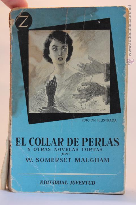 2c093d654837 2 fotos EL COLLAR DE PERLAS Y OTRAS NOVELAS CORTAS - W. SOMERSET MAUGHAM -  (1956 ...