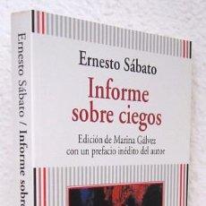 Libros de segunda mano: SÁBATO, ERNESTO: INFORME SOBRE CIEGOS (ANAYA & MARIO MUCHNIK) (CB). Lote 53640690
