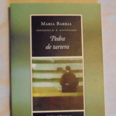 Libros de segunda mano: PEDRA DE TARTERA (PREMI JOAQUIM RUYRE I PREMI JOAN CREXELLS) MARIA BARBAL. Lote 139134229