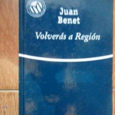 Libros de segunda mano: VOLVERÁS A REGIÓN, JUAN BENET, ED. BIBLIOTEX. Lote 53743235