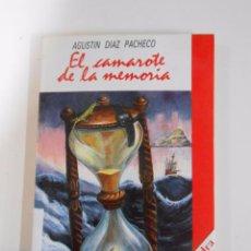 Libros de segunda mano: EL CAMAROTE DE LA MEMORIA. - DIAZ PACHECO, AGUSTÍN E. TDK3. Lote 53782327