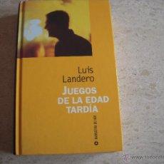 Libros de segunda mano: JUEGOS DE LA EDAD TARDÍA LUIS LANDERO. Lote 53783567