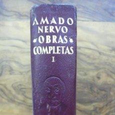 Libros de segunda mano: AMADO NERVO. OBRAS COMPLETAS. TOMO I. AGUILAR. 1962. . Lote 53787878