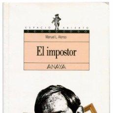 Libros de segunda mano: MANUEL L. ALONSO - EL IMPOSOR - ANAYA COL. ESPACIO ABIERTO #3 (8ª ED 1996) - MANUEL ESTRADA. Lote 53790528
