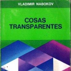 Libros de segunda mano: VLADIMIR NABOKOV : COSAS TRANSPARENTES (SUDAMERICANA, 1975) . Lote 53802410