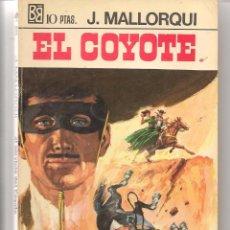 Libros de segunda mano: EL COYOTE. Nº 26. AL SERVICIO DEL COYOTE. J. MALLORQUÍ. BRUGUERA 1968. (ST/C66). Lote 53805263