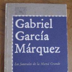 Libros de segunda mano: LOS FUNERALES DE LA MAMÁ GRANDE. Lote 53823934
