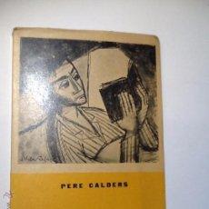 Libros de segunda mano: DEMA A LES TRES DE LA MATINADA.1959. PERE CALDERS PORTADA JORDI VILA RUFAS.. Lote 183537087