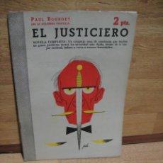 Libros de segunda mano: EL JUSTICIERO - PAUL BOURGET. Lote 53866134