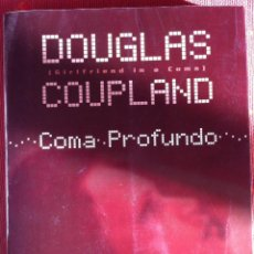 Libros de segunda mano: DOUGLAS COUPLAND. COMA PROFUNDO. 1998 – EN PORTUGUÊS. Lote 53866264