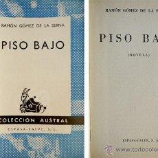 Libros de segunda mano: GOMEZ DE LA SERNA, RAMÓN. PISO BAJO. 1961 [AUSTRAL].. Lote 71516223