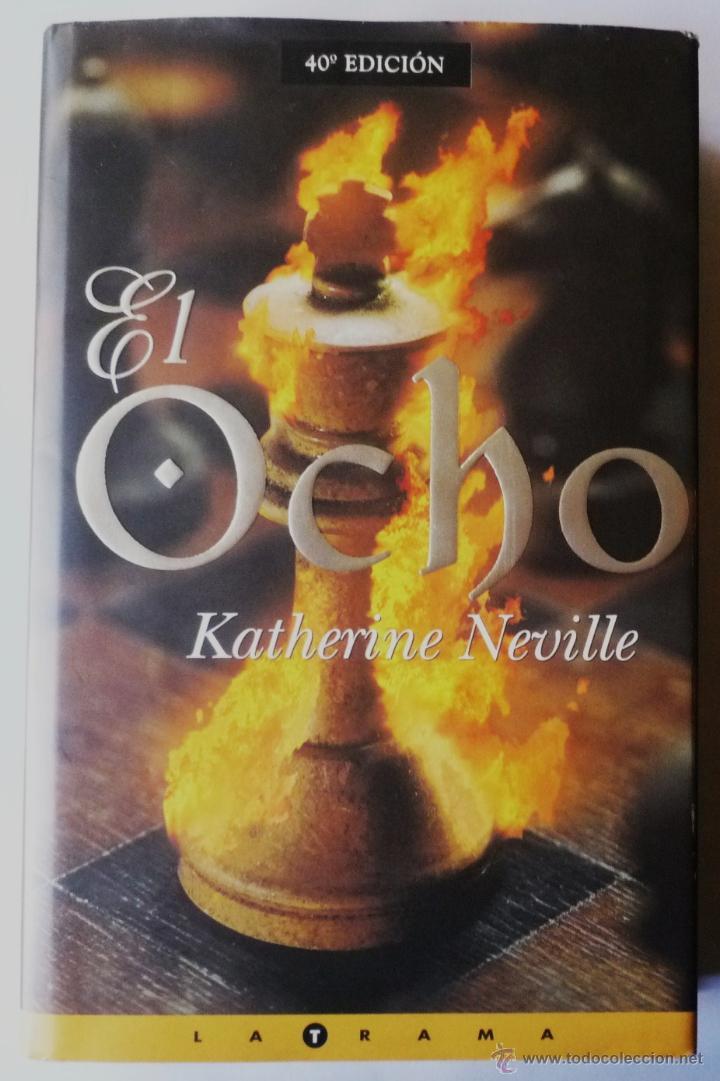 EL OCHO. DE KATHERINE NEVILLE (Libros de Segunda Mano (posteriores a 1936) - Literatura - Narrativa - Otros)