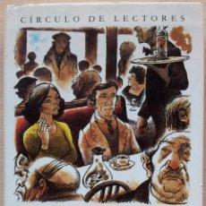 Libros de segunda mano: CAMILO JOSE CELA: LA COLMENA - CON ILUSTRACIONES DE LORENZO GOÑI. Lote 53938347