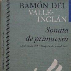 Libros de segunda mano: SONATA DE PRIMAVERA/RAMÓN DEL VALLE-INCLÁN - CÍRCULO DE LECTORES. Lote 53978343