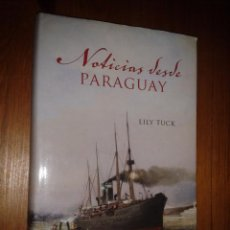 Livres d'occasion: NOTICIAS DESDE PARAGUAY. LILY TUCK.. Lote 54026946