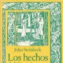 Libros de segunda mano: JOHN STEINBECK LOS HECHOS DEL REY ARTURO Y SUS NOBLES CABALLEROS SEGÚN OBRA SIR THOMAS MALORY EDHASA. Lote 54039170