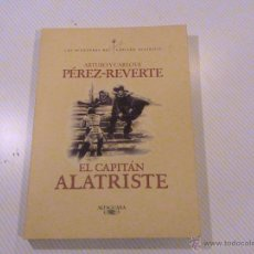 Libros de segunda mano: EL CAPITÁN ALATRISTE. ARTURO Y CARLOTA PÉREZ-REVERTE. Lote 54015732
