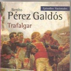 Livres d'occasion: BENITO PEREZ GALDOS. TRAFALGAR. ALIANZA. Lote 54135853