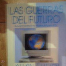 Libros de segunda mano: LAS GUERRAS DEL FUTURO, ALVIN Y HEIDI TOFFLER, ED. PLAZA Y JANÉS. Lote 54214850