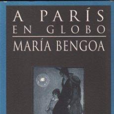 Libros de segunda mano: A PARIS EN GLOBO - MARIA BENGOA / MUNDI-1143 , BUEN ESTADO. Lote 54261110