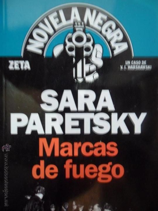 Marcas de fuego sara paretsky ed zeta comprar en todocoleccion 54267841 - Libreria segunda mano online ...