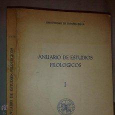 Libros de segunda mano: ANUARIO DE ESTUDIOS FILOLÓGICOS I 1978 AUTORES VARIOS UNIVERSIDAD DE EXTREMADURA. Lote 54296199