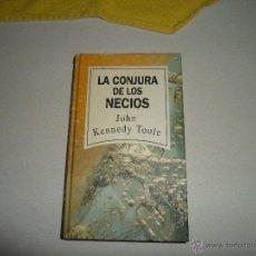 Libros de segunda mano: LA CONJURA DE LOS NECIOS. Lote 54315111