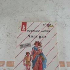 Libros de segunda mano: AURA GRIS - PILAR MOLINA LLORENTE - EDITORIAL BRUÑO - IMPECABLE. Lote 54370697
