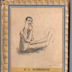 Libros de segunda mano: WODEHOUSE : EL HOMBRE CON DOS PIES IZQUIERDOS (MONIGOTE DE PAPEL, 1945). Lote 54459661