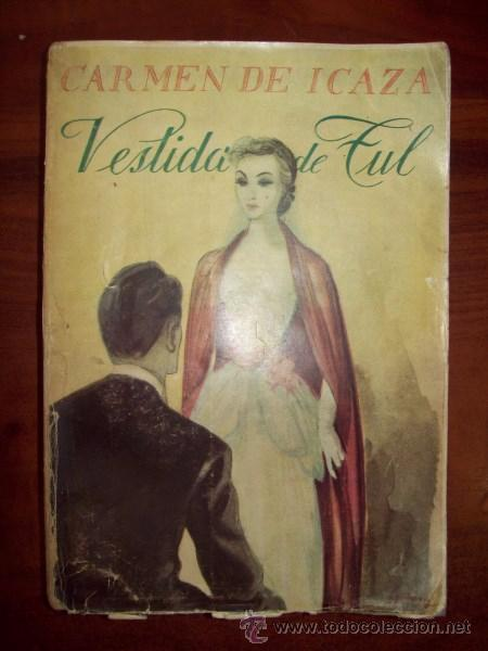 Icaza Carmen De Vestida De Tul Novela Comprar En Todocoleccion 54486846
