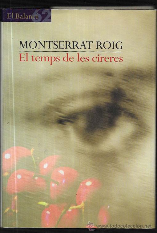 Montserrat Roig   El Temps De Les Cireres   El
