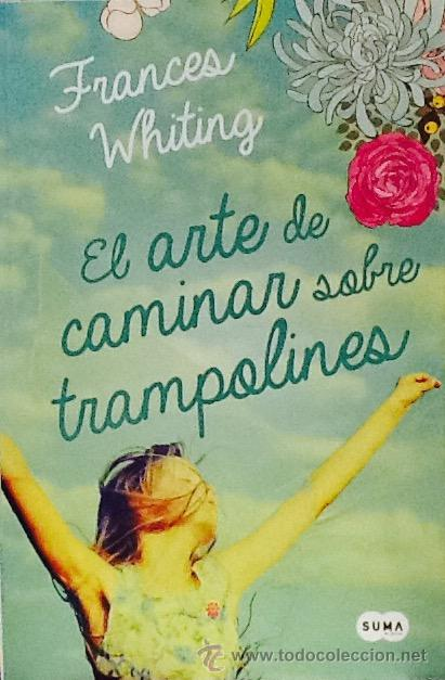 El Arte De Caminar Sobre Trampolines Frances W Comprar En Todocoleccion 54626922