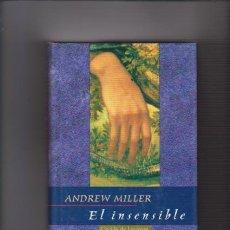 Libros de segunda mano: ANDREW MILLER - EL INSENSIBLE - CIRCULO LECTORES 1998. Lote 54637592