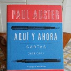 Libros de segunda mano: AQUÍ Y AHORA (CARTAS 2008-2011).- PAUL AUSTER Y J. M. COETZEE. ANAGRAMA-MONDADORI. 2012.. Lote 54652262