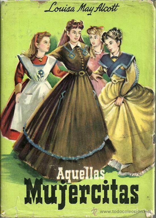 Aquellas Mujercitas Louisa May Alcott Edito Sold Through Direct Sale 54657550
