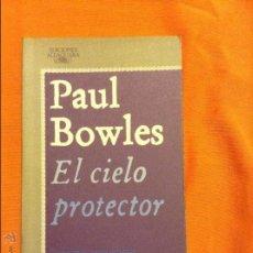 Libros de segunda mano: EL CIELO PROTECTOR PAUL BOWLES. Lote 54678941