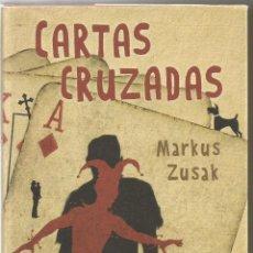Libros de segunda mano: MARKUS ZUSAK. CARTAS CRUZADAS. CIRCULO DE LECTORES. Lote 58631454
