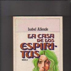 Libros de segunda mano: ISABEL ALLENDE - LA CASA DE LOS ESPÍRITUS - PLAZA & JANES 1985. Lote 54704677