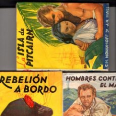 Libros de segunda mano: NORDHOFF Y HALL : REBELIÓN A BORDO - LA TRILOGÍA COMPLETA DEL MOTÍN DE LA BOUNTY (MOLINO, 1945). Lote 54744399