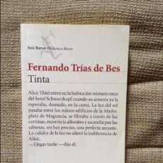 Libros de segunda mano: TINTA FERNANDO TRIAS DE BES. Lote 54745654