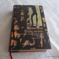 Libros de segunda mano: VIDA SECRETA MICHAEL RYAN. Lote 54768732